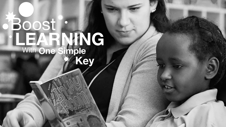 Boost Learning With One Simple Key