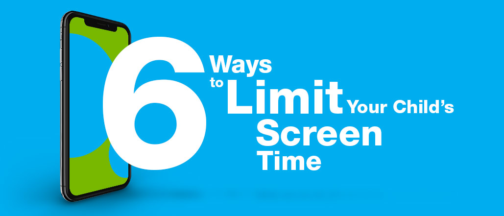 6 Ways to Limit Your Child's Screen Time