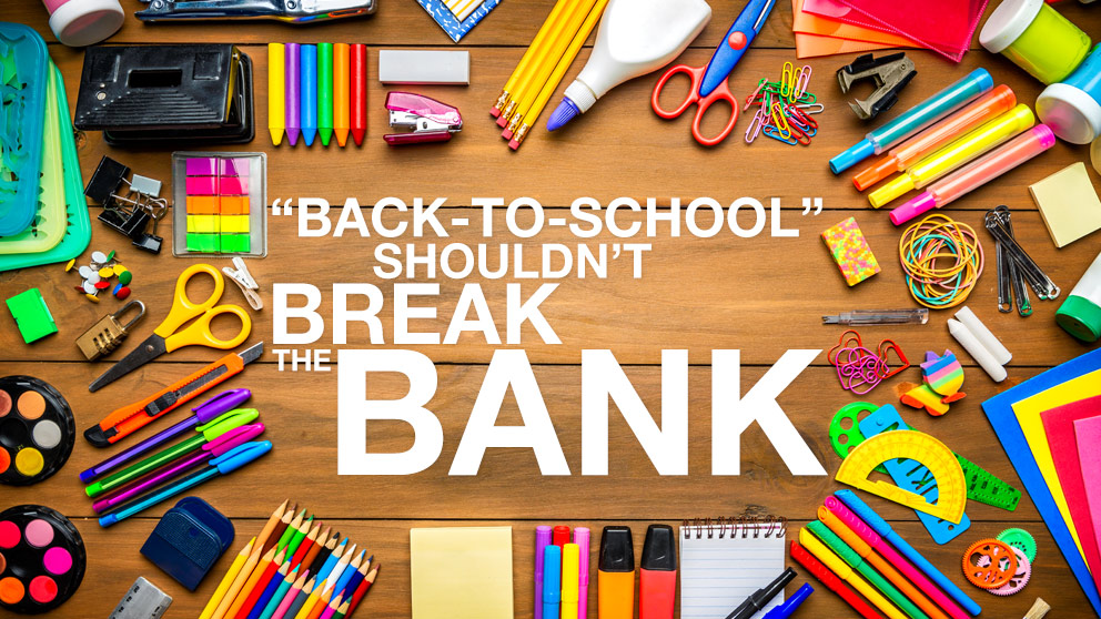 """Back-to-School"" Shouldn't Break the Bank"