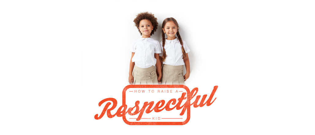 How to Raise a Respectful Kid
