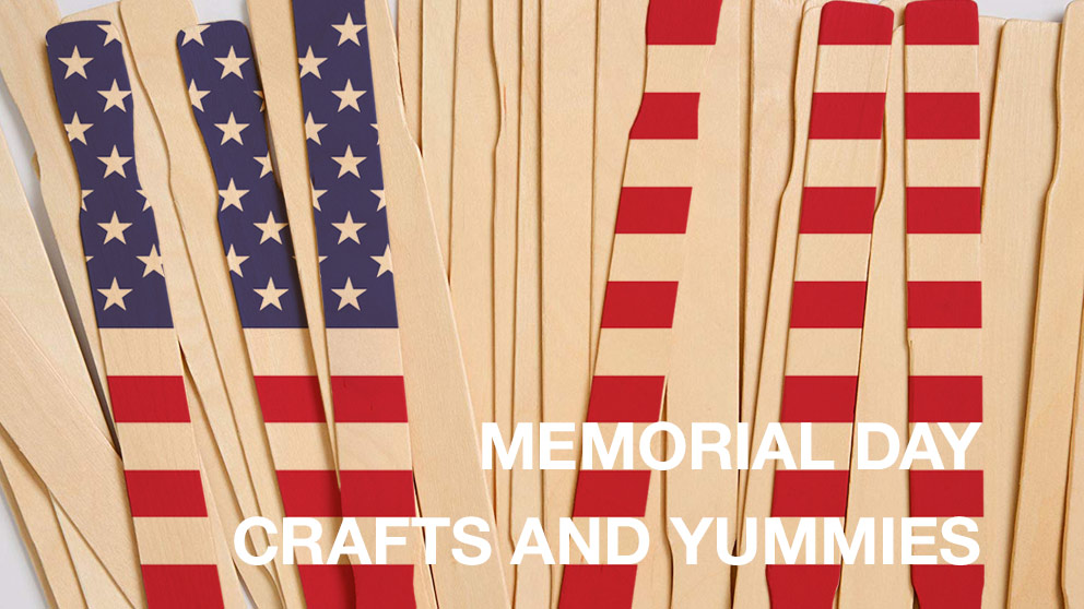 Memorial Day Crafts and Yummies
