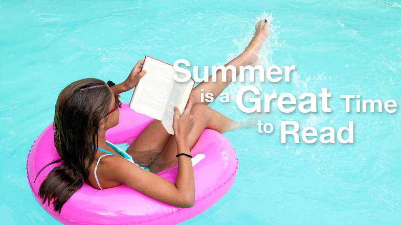 Summer is a Great Time to Read!