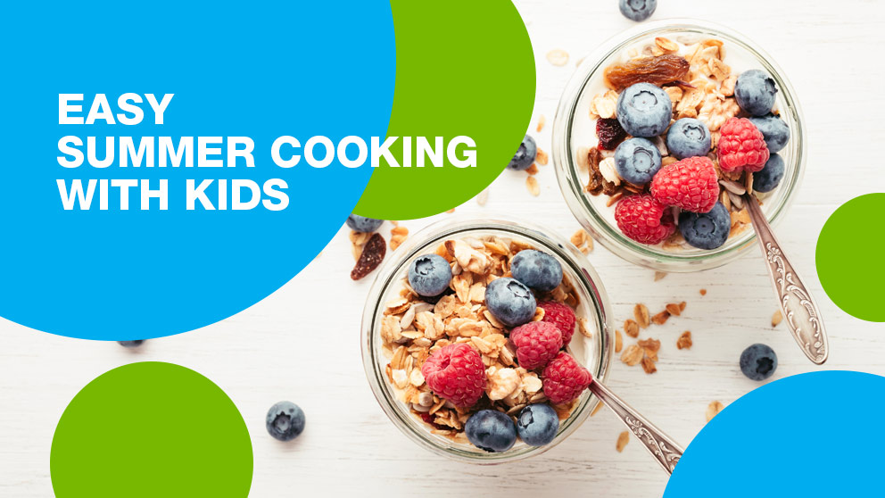 Easy Summer Cooking with Kids