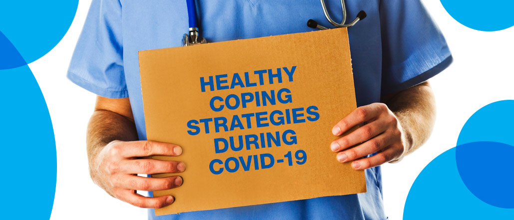 Healthy Coping Strategies During COVID-19